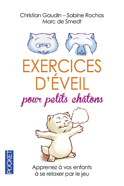 EXERCICES D'EVEIL POUR PETITS CHATONS