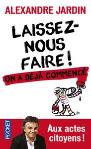 LAISSEZ-NOUS FAIRE !