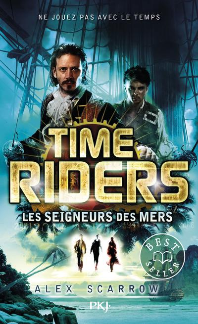 TIME RIDERS - TOME 7 LES SEIGNEURS DES MERS - VOL07