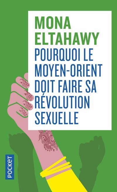 POURQUOI LE MOYEN-ORIENT DOIT FAIRE SA REVOLUTION SEXUELLE