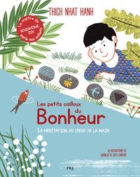 LES PETITS CAILLOUX DU BONHEUR - LA MEDITATION AU CREUX DE LA MAIN