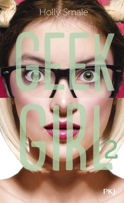 GEEK GIRL - TOME 2 - VOL02