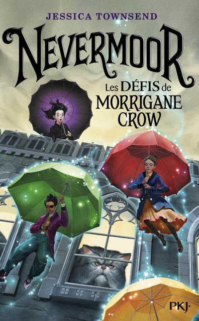Nevermoor - tome 1 les defis de morrigane crow - vol01