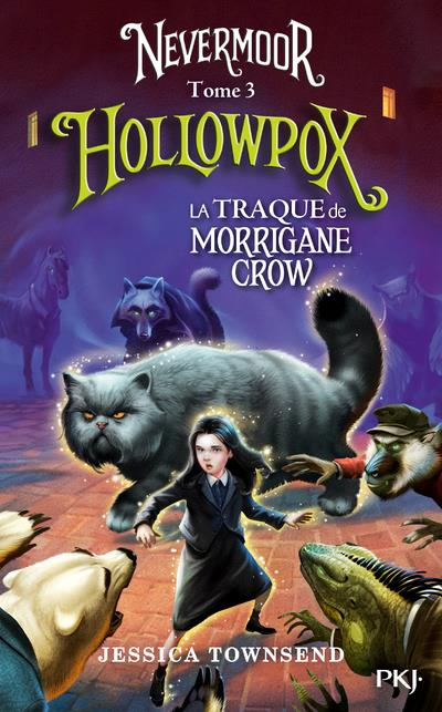NEVERMOOR - TOME 3 HOLLOWPOX - VOL03