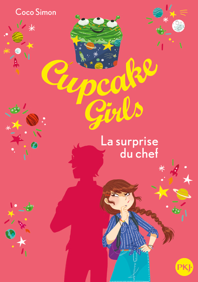CUPCAKE GIRLS - TOME 17 LA SURPRISE DU CHEF - VOL17