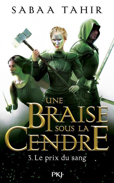 UNE BRAISE SOUS LA CENDRE - TOME 3 LE PRIX DU SANG - VOL03