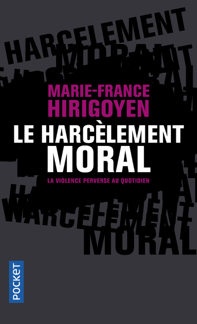 LE HARCELEMENT MORAL