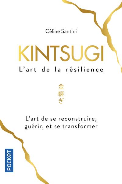 KINTSUGI, L'ART DE LA RESILIENCE
