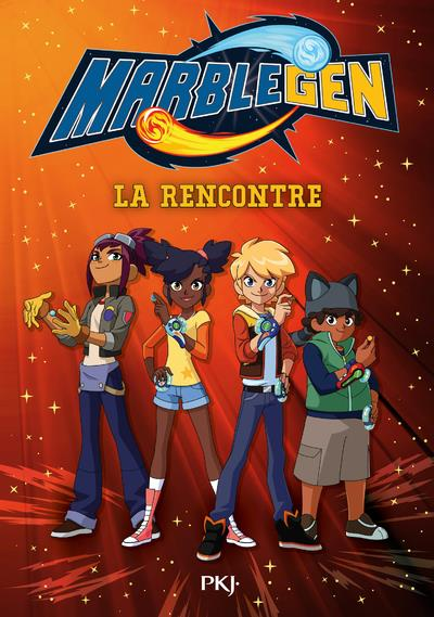 MARBLEGEN - TOME 1 LA RENCONTRE - VOLUME 01