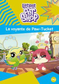 LITTLEST PET SHOP - TOME 5 LA VOYANTE DE PAW-TUCKET - VOL5