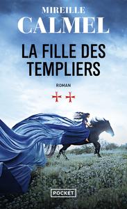LA FILLE DES TEMPLIERS - TOME 2 - VOL02