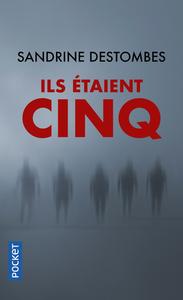 ILS ETAIENT CINQ