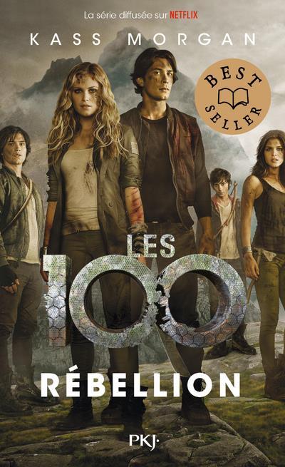 LES 100 - TOME 04 REBELLION - VOL04