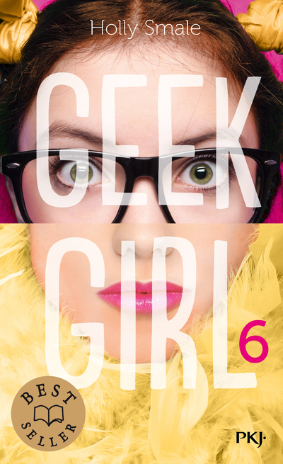 GEEK GIRL - TOME 6 - VOLUME 06
