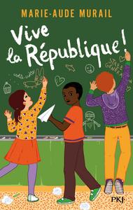 VIVE LA REPUBLIQUE !