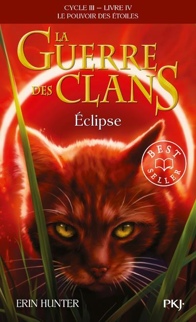 La guerre des clans cycle iii le pouvoir des etoiles - tome 4 eclipse - vol04