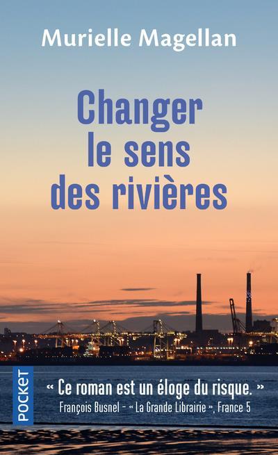 CHANGER LE SENS DES RIVIERES