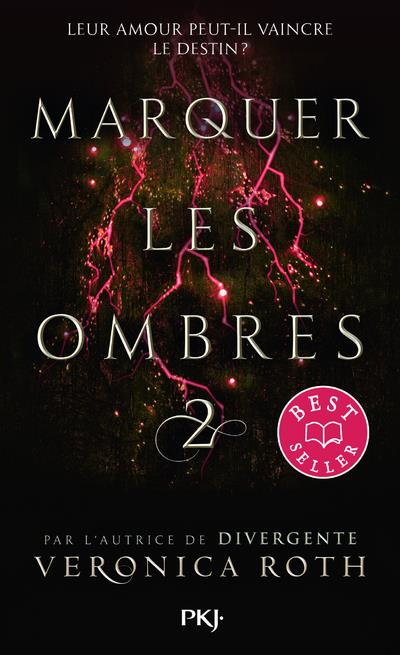 MARQUER LES OMBRES - TOME 2 - VOL02