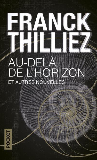 AU-DELA DE L'HORIZON ET AUTRES NOUVELLES