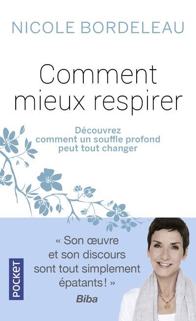COMMENT MIEUX RESPIRER