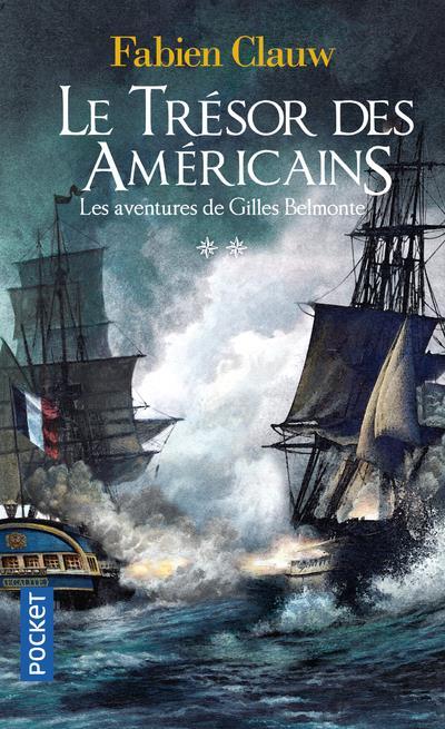 Les aventures de gilles belmonte - tome 2 le tresor des americains - vol02