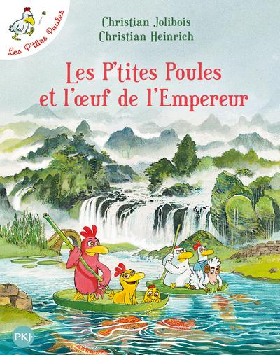 LES P'TITES POULES - TOME 17 LES P'TITES POULES ET L'OEUF DE L'EMPEREUR - VOL17