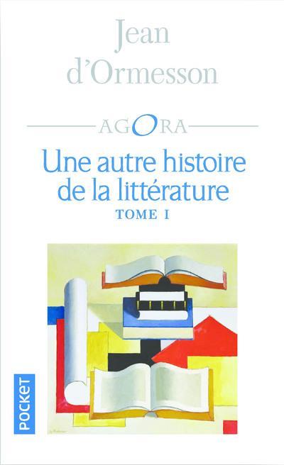 Une autre histoire de la litterature - tome 1 - vol01