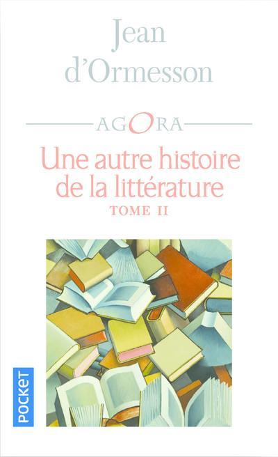 Une autre histoire de la litterature - tome 2 - vol02
