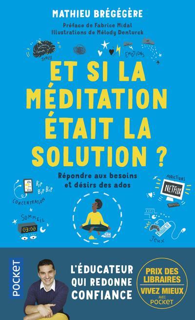 Nos ados: et si la meditation etait la solution ?