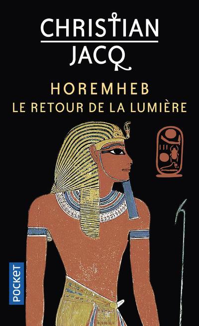 Horemheb, le retour de la lumiere