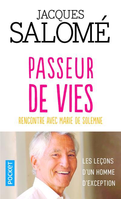 PASSEUR DE VIES - RENCONTRE AVEC MARIE DE SOLEMNE