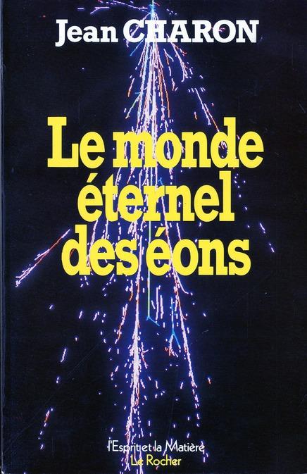 LE MONDE ETERNEL DES EONS