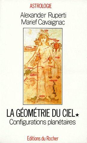GEOMETRIE DU CIEL, TOME 1 - CONFIGURATIONS PLANETAIRES