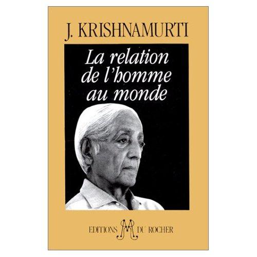 LA RELATION DE L'HOMME AU MONDE