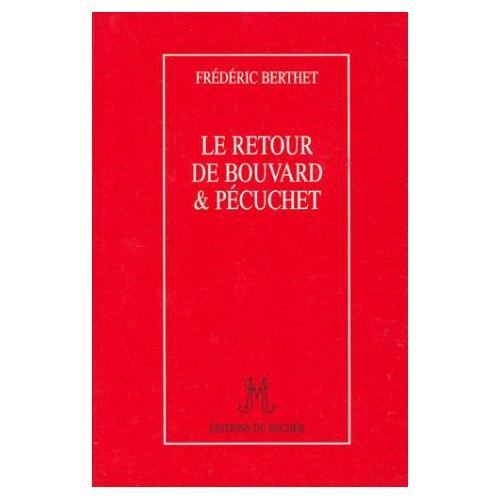 LE RETOUR DE BOUVARD & PECUCHET