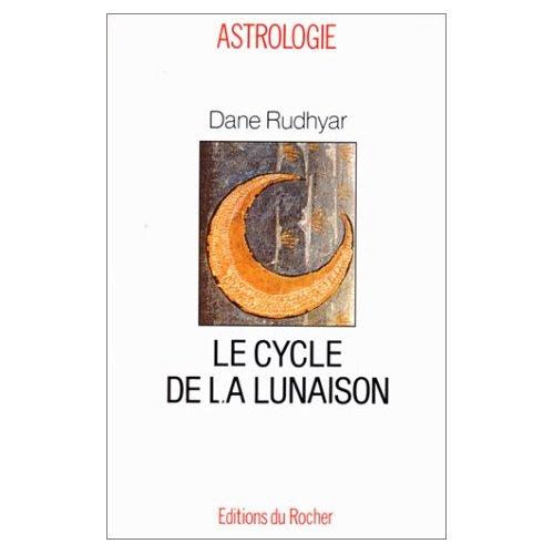 LE CYCLE DE LA LUNAISON - OU CYCLE SOLI-LUNAIRE