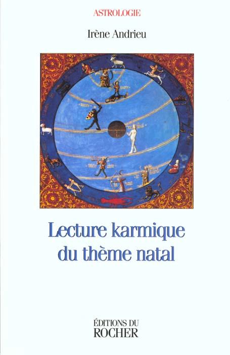 LECTURE KARMIQUE DU THEME NATAL