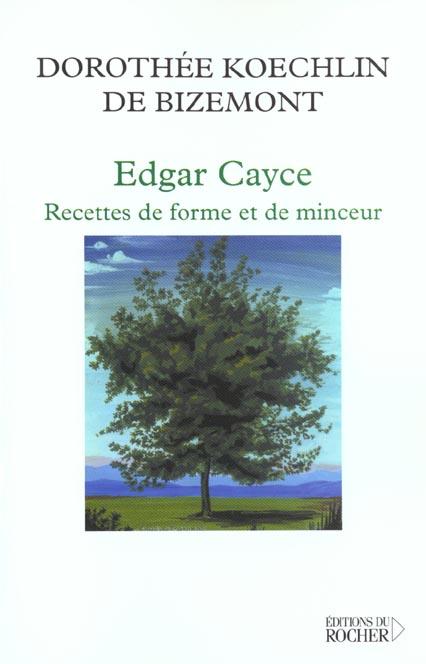 EDGAR CAYCE : RECETTE DE FORME ET DE MINCEUR - 40 LECTURES SUR L'OBESITE