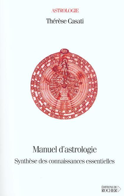 MANUEL D'ASTROLOGIE - SYNTHESE DES CONNAISSANCES ESSENTIELLES