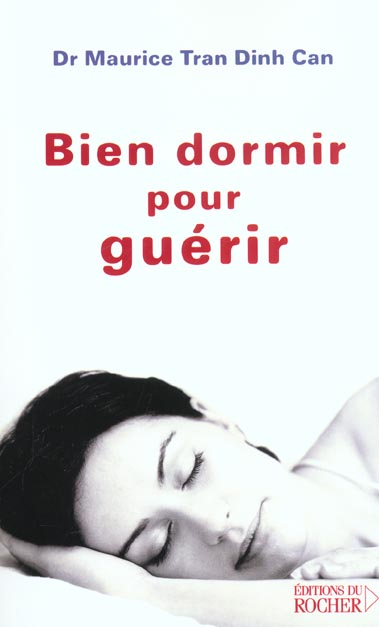 BIEN DORMIR POUR GUERIR - DES MALADIES PSYCHOSOMATIQUES