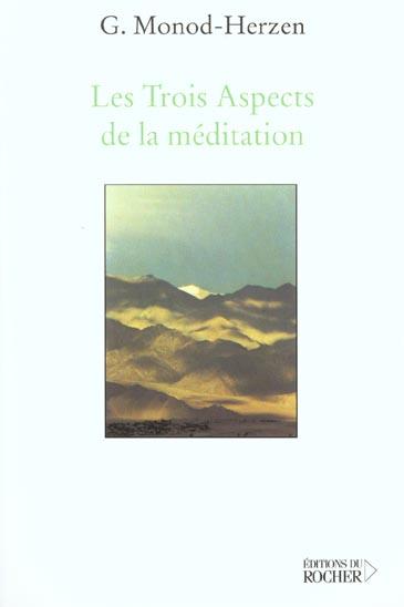 LES TROIS ASPECTS DE LA MEDITATION