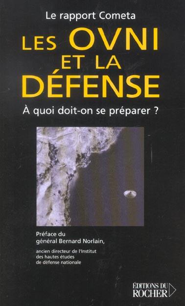 LES OVNI ET LA DEFENSE - A QUOI DOIT-ON SE PREPARER ?