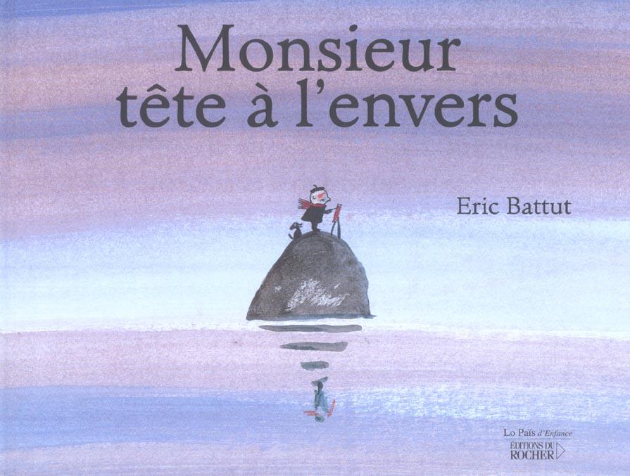 MONSIEUR TETE A L'ENVERS
