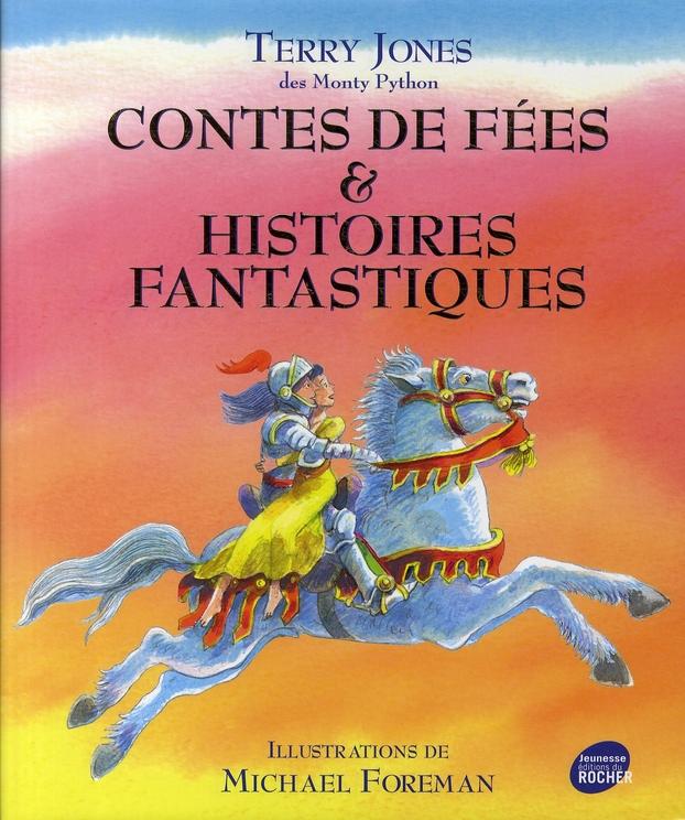 CONTES DE FEES ET HISTOIRES FANTASTIQUES