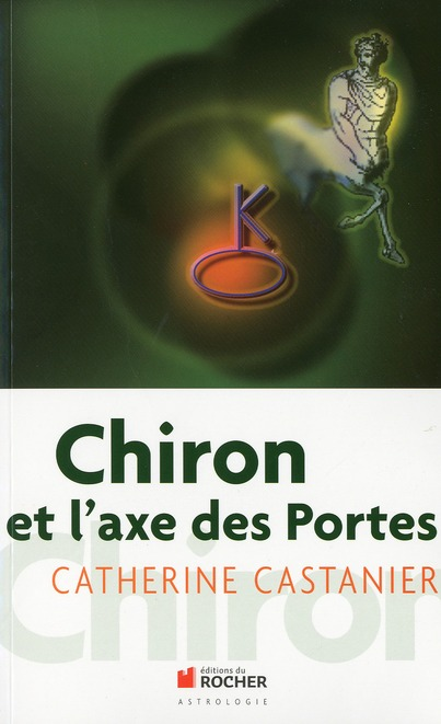CHIRON ET L'AXE DES PORTES