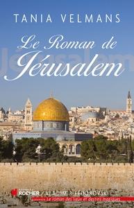 LE ROMAN DE JERUSALEM