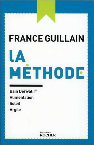 LA METHODE - BAIN DERIVATIF, ALIMENTATION, SOLEIL, ARGILE