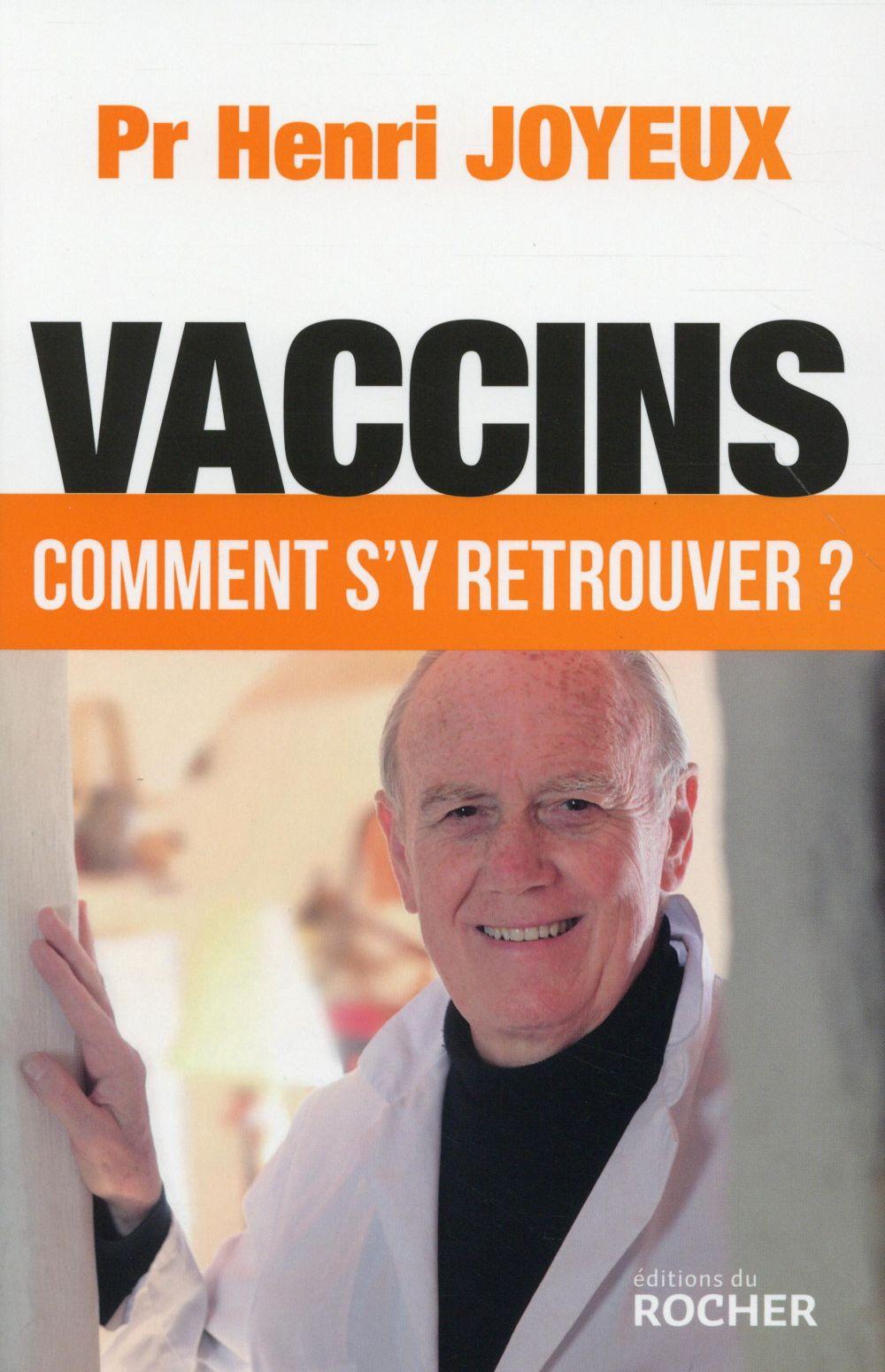 VACCINS - COMMENT S'Y RETROUVER ?