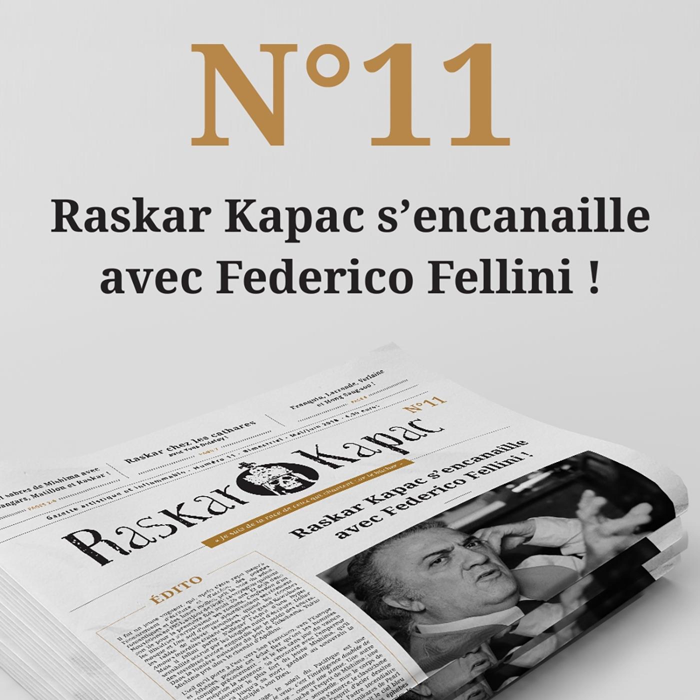 RASKAR KAPAC N  11 - GAZETTE ARTISTIQUE ET INFLAMMABLE