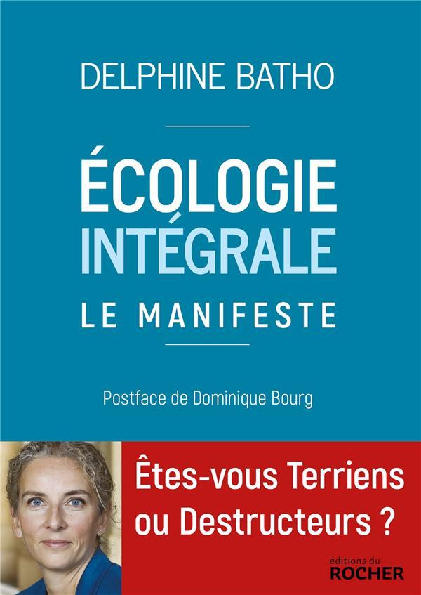ECOLOGIE INTEGRALE - LE MANIFESTE